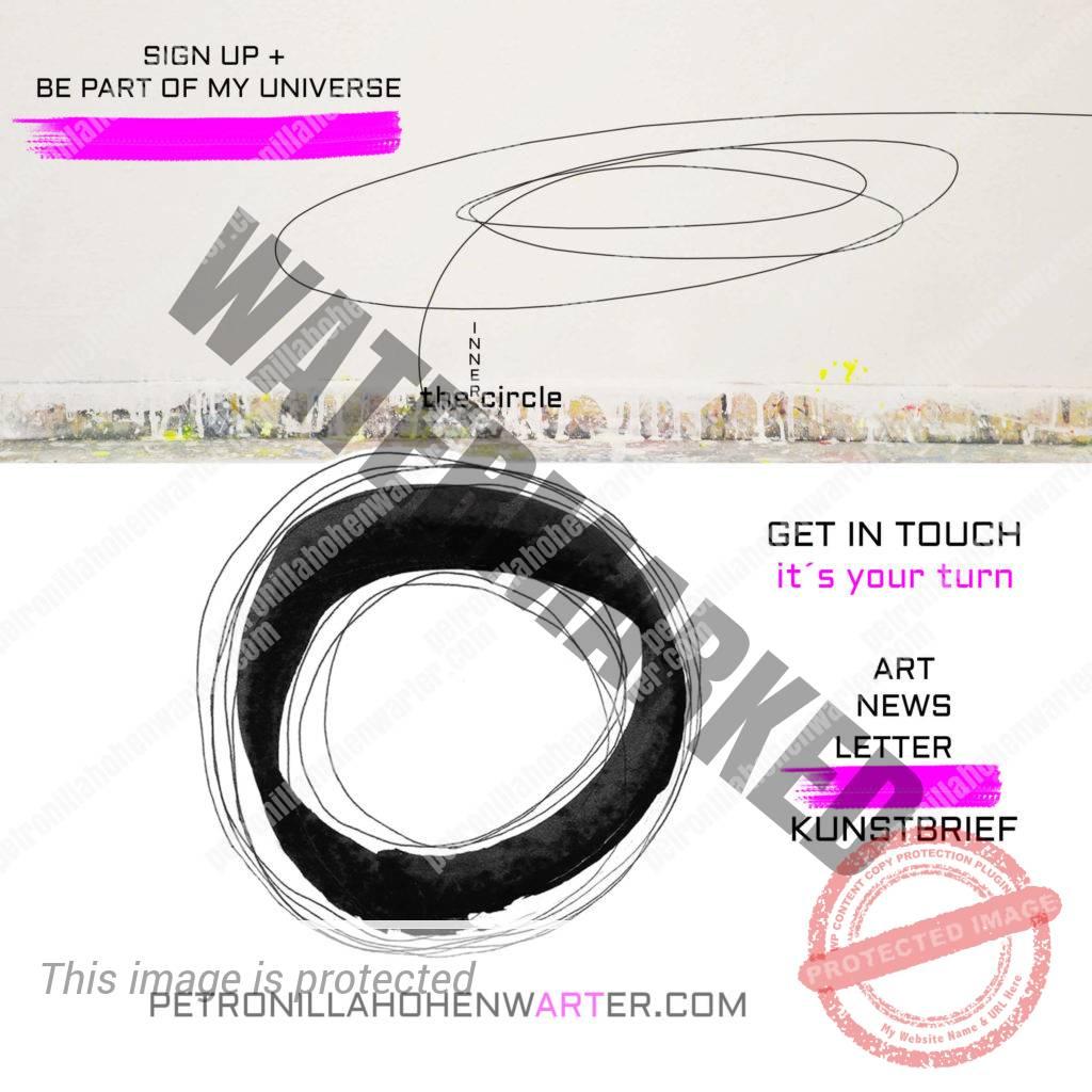subscription Anmeldung kunstbrief newsletter art artist inner circle Kunstuniversum petronilla hohenwarter